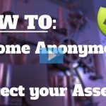 video how to become anonymous and protect your assets